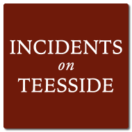 Incidents on Teesside